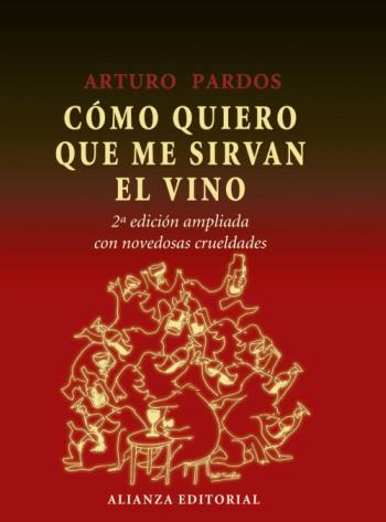 Libro sobre vino Cómo quiero que me sirvan el vino